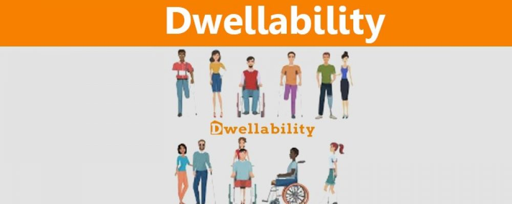 Dwellability – Finding a place to stay when you have a disability is now easier!