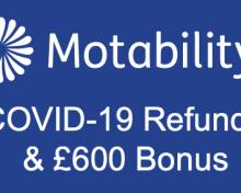 Latest: Motability offering refund & bonus money
